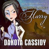 The Accidental Werewolf 2 by  Dakota Cassidy audiobook