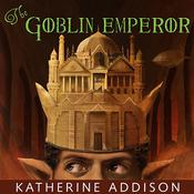 The Goblin Emperor by  Katherine Addison audiobook