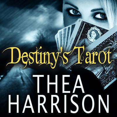 Destiny's Tarot by Thea Harrison audiobook