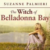 The Witch of Belladonna Bay by  Suzanne Palmieri audiobook