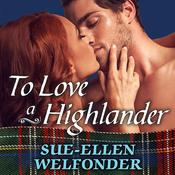 To Love a Highlander by  Sue-Ellen Welfonder audiobook