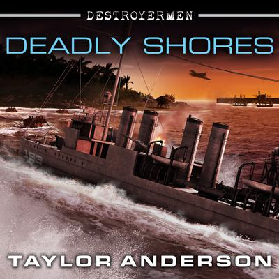 Deadly Shores by Taylor Anderson audiobook