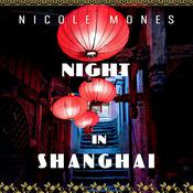 Night in Shanghai by  Nicole Mones audiobook