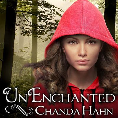 UnEnchanted by Chanda Hahn audiobook