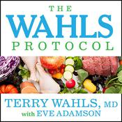 The Wahls Protocol by  Eve Adamson audiobook