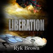 Liberation by  Ryk Brown audiobook