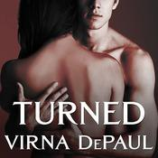 Turned by  Virna DePaul audiobook