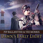 Dawn's Early Light by  Pip Ballantine audiobook