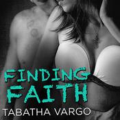 Finding Faith by  Tabatha Vargo audiobook