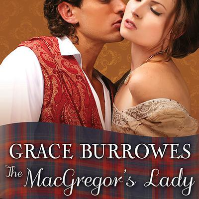 The MacGregor's Lady by Grace Burrowes audiobook