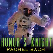 Honor's Knight by  Rachel Bach audiobook