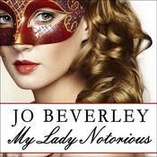My Lady Notorious by  Jo Beverley audiobook