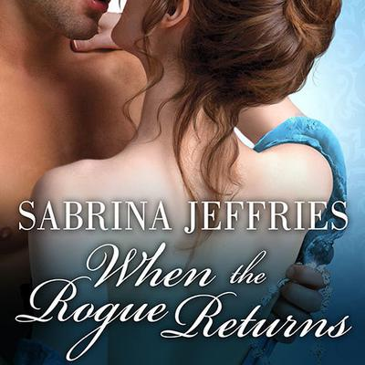 When the Rogue Returns by Sabrina Jeffries audiobook