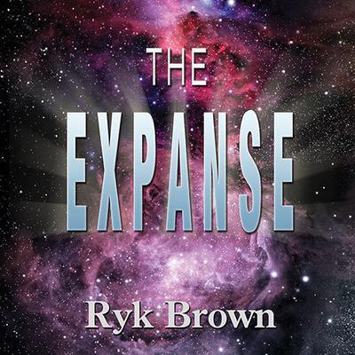 The Expanse by Ryk Brown audiobook