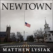 Newtown by  Matthew  Lysiak audiobook