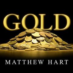 Gold by Matthew Hart audiobook