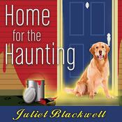 Home for the Haunting by  Juliet Blackwell audiobook