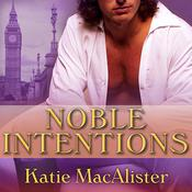 Noble Intentions by  Katie MacAlister audiobook