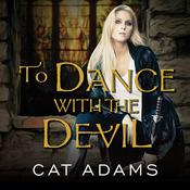 To Dance With the Devil by  Cat Adams audiobook