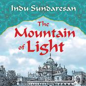The Mountain of Light by  Indu Sundaresan audiobook