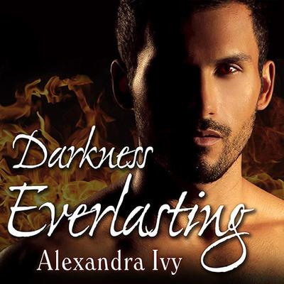 Darkness Everlasting by Alexandra Ivy audiobook