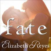 Fate by  Elizabeth Reyes audiobook