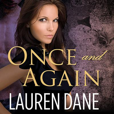 Once and Again by Lauren Dane audiobook