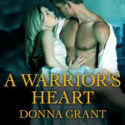 A Warrior's Heart by Donna Grant audiobook