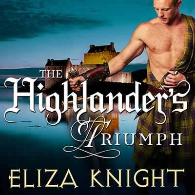 The Highlander's Triumph by Eliza Knight audiobook