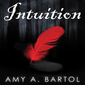 Intuition by  Amy A. Bartol audiobook