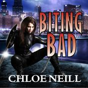 Biting Bad by  Chloe Neill audiobook