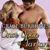 Once upon a Tartan by  Grace Burrowes audiobook