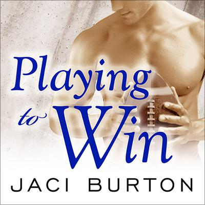 Playing to Win by Jaci Burton audiobook