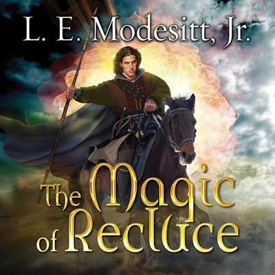 The Magic of Recluce by L. E. Modesitt audiobook