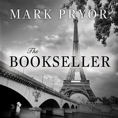 The Bookseller by Mark Pryor audiobook
