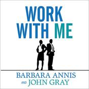 Work with Me by  John W. Gray III audiobook