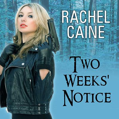 Two Weeks' Notice by Rachel Caine audiobook