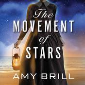 The Movement of Stars by  Amy Brill audiobook