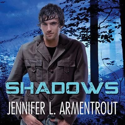 Shadows by Jennifer L. Armentrout audiobook
