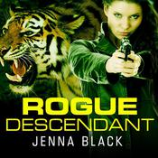 Rogue Descendant by  Jenna Black audiobook
