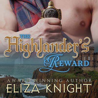 The Highlander's Reward by Eliza Knight audiobook