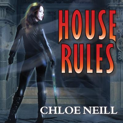House Rules by Chloe Neill audiobook