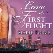 Love at First Flight by  Marie Force audiobook