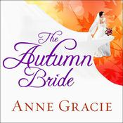 The Autumn Bride by  Anne Gracie audiobook