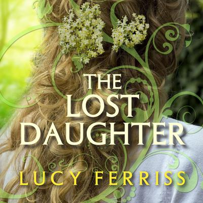 The Lost Daughter by Lucy Ferriss audiobook