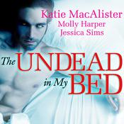The Undead in My Bed by  Jessica Sims audiobook