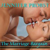 The Marriage Bargain by  Jennifer Probst audiobook