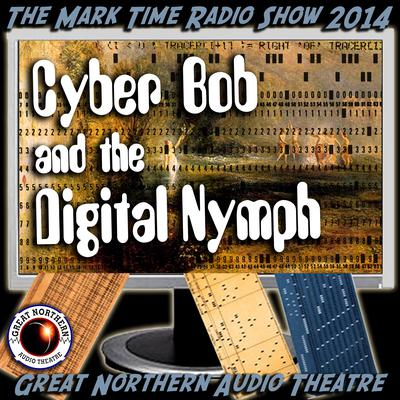 Cyber Bob and the Digital Nymph by Brian Price audiobook