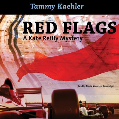 Red Flags by Tammy Kaehler audiobook