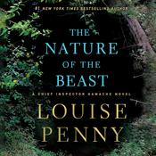 The Nature of the Beast by  Louise Penny audiobook